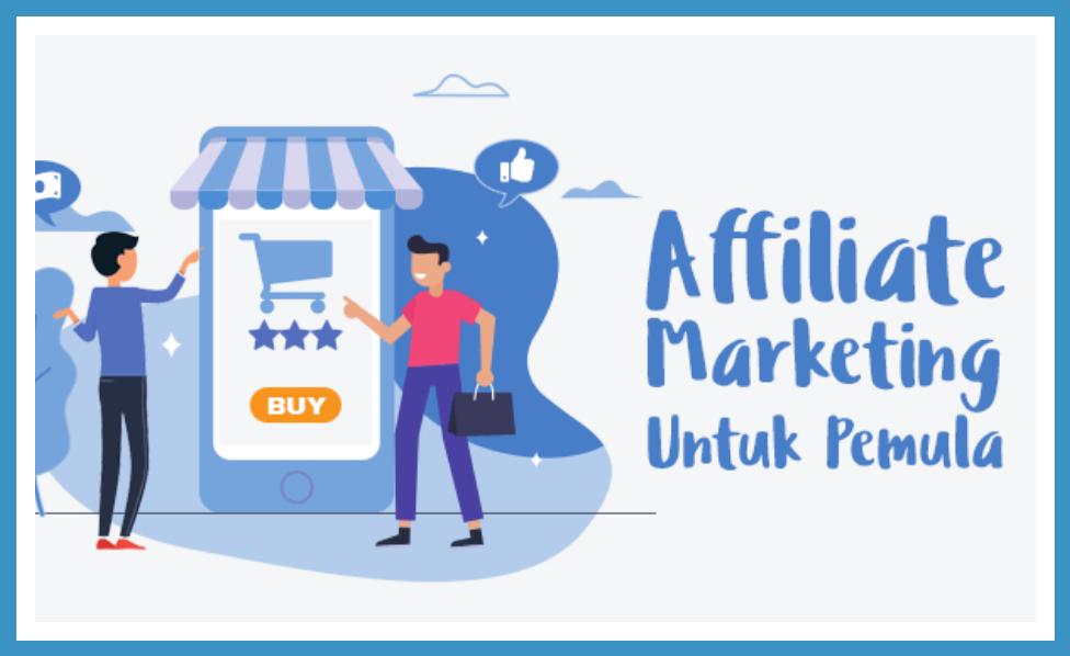 Cara Kerja Affiliate Marketing Untuk Pemula