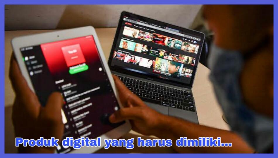 Rekomendasi produk digital terbaik