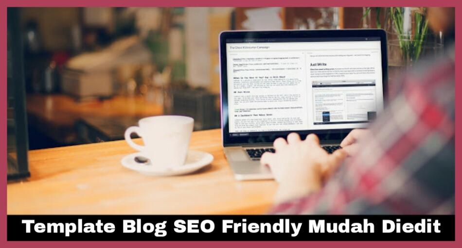 Template Blog SEO Friendly Responsive Design (mudah diedit)