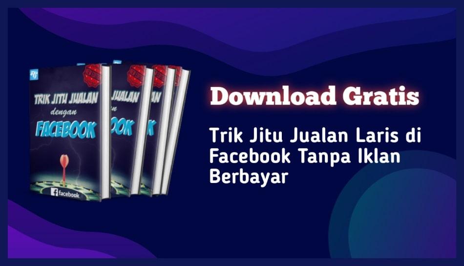 Download Ebook Jago Jualan di Facebook Tanpa Iklan Berbayar